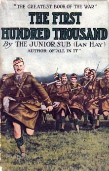 The First Hundred Thousand by Ian Hay (John Hay Beith)